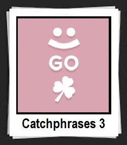 100 Pics Catchphrases 3 Answers