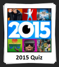 100 Pics 2015 Quiz Answers