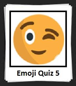 100 Pics Emoji Quiz 5 Answers