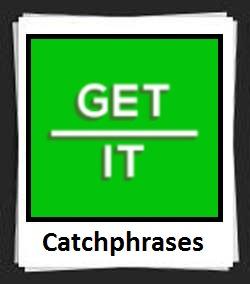 100 Pics Catchphrases Answers